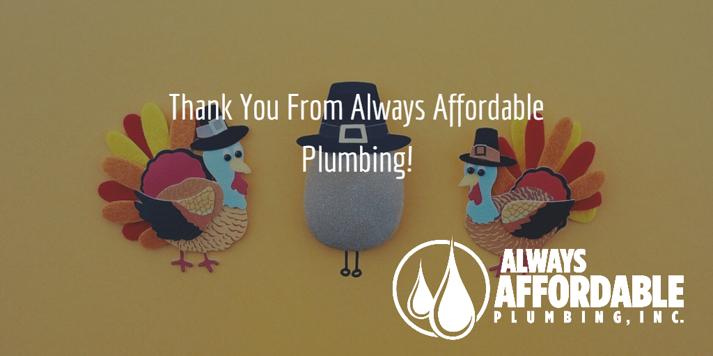 Sacramento Plumber-Always Affordable Plumbing Thankful