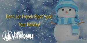 frozen pipe repair-Always Affordable Plumbing