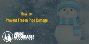 frozen pipe repair prevention-Always Affordable Plumbing Sacramento