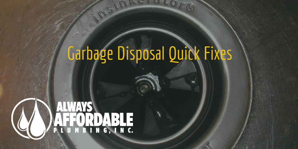garbage disposal fix-Always Affordable Plumbing Sacramento