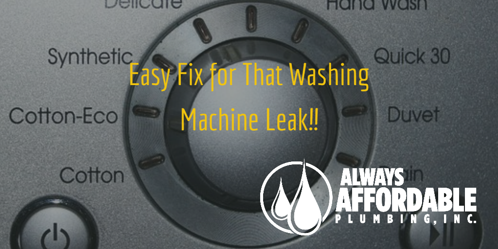 washing machine leak-Always Affordable Plumbing Sacramento