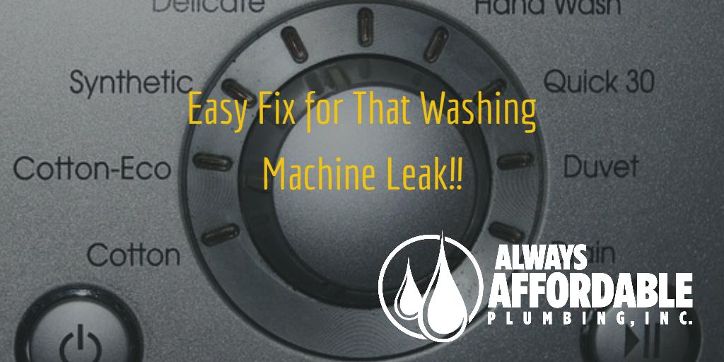 washing machine leak-Always Affordable Plumbing Sacramento