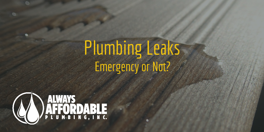 plumbing leaks|always affordable plumbing sacramento