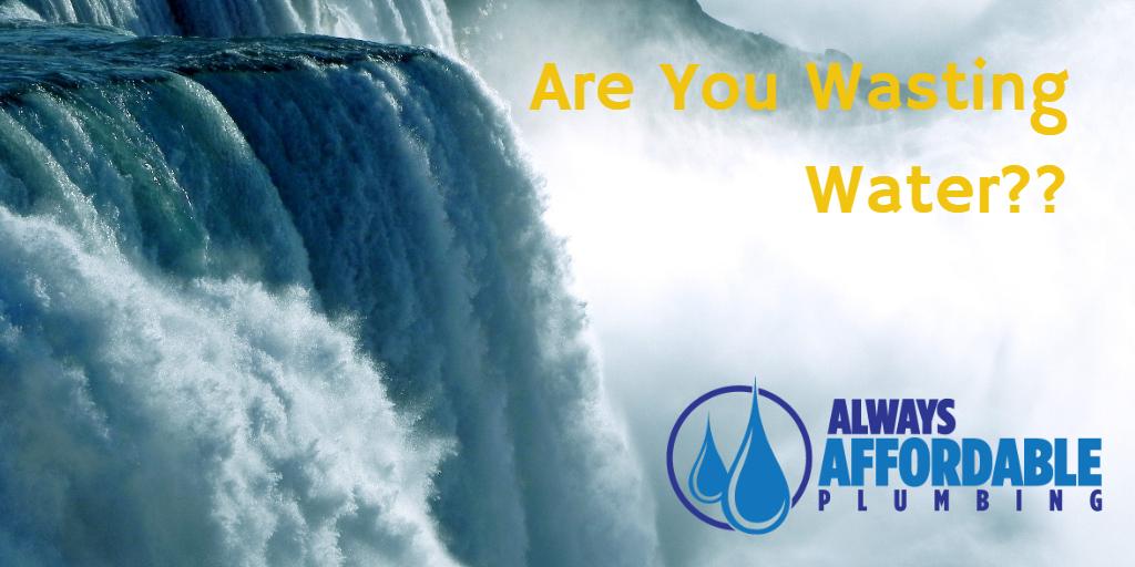 water waste-best plumber sacramento-always affordable plumbing