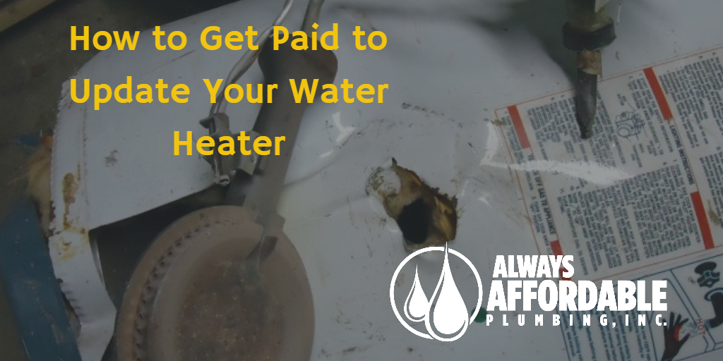 SMUD hot water heater rebate-always affordable plumbing sacramento