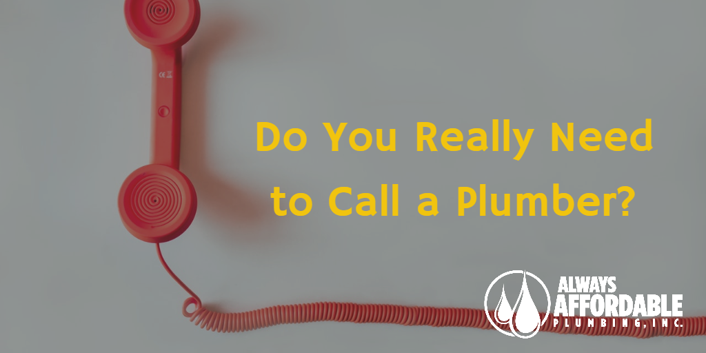 affordable plumbing sacramento-call a plumber