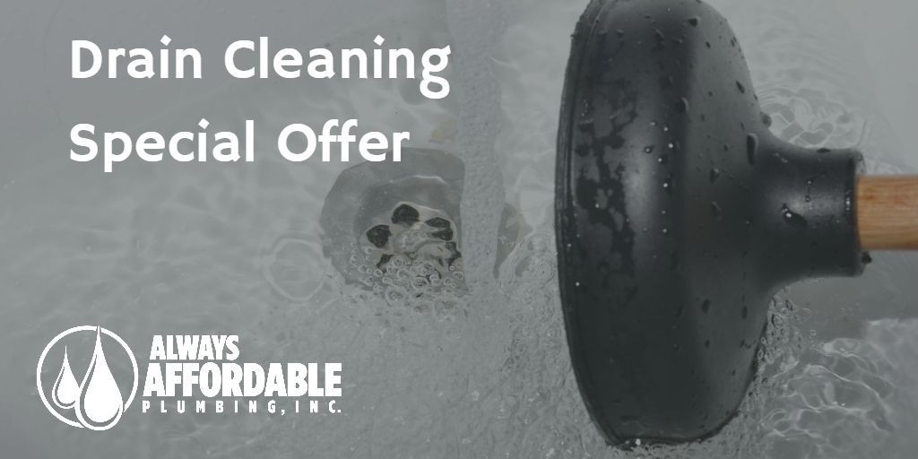 drain cleaning special-always affordable plumbing sacramento
