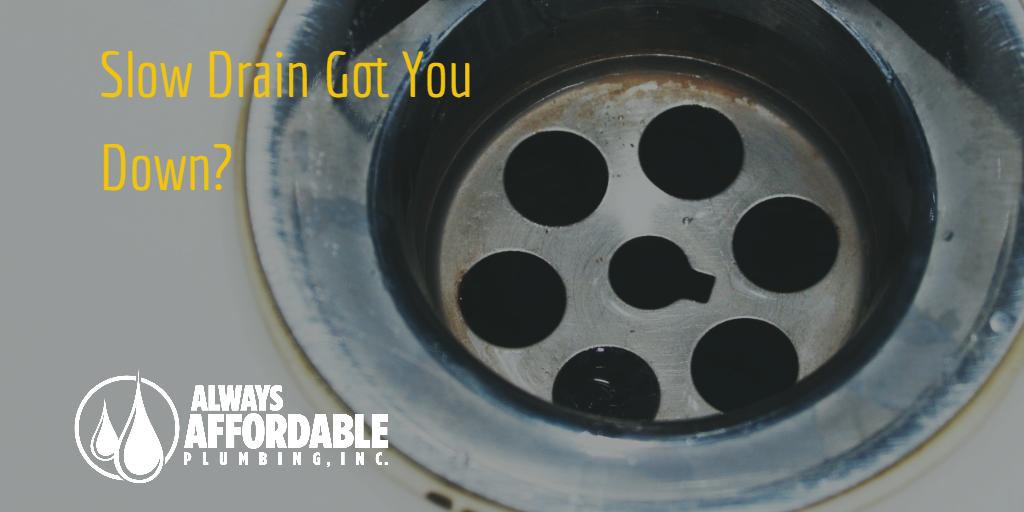 Sacramento best plumber tips | Always Affordable Plumbing slow drain tips