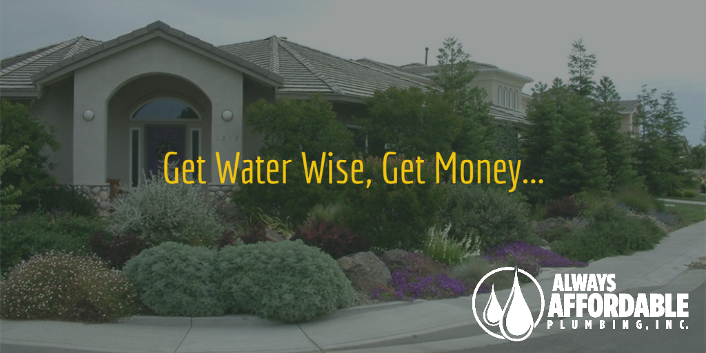 water wise Sacramento plumber-Always Affordable Plumbing